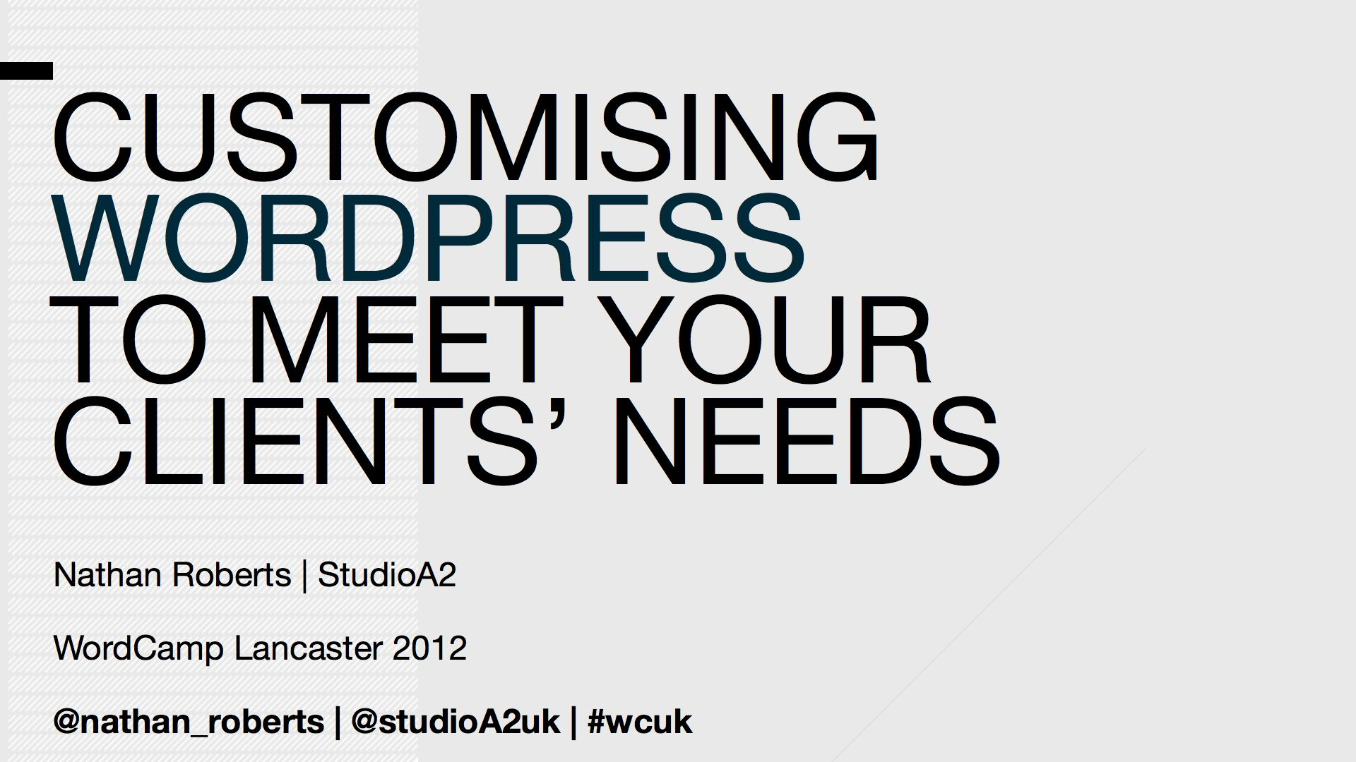 Customising WordPress To Meet Your Clients' Needs 1